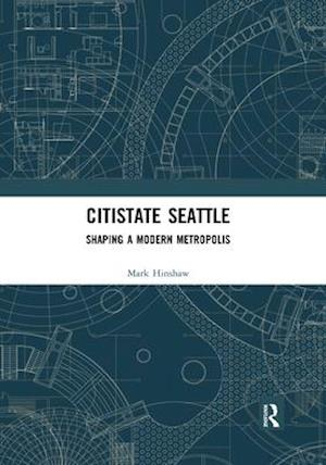 Citistate Seattle