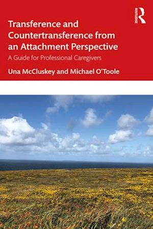 Transference and Countertransference from an Attachment Perspective