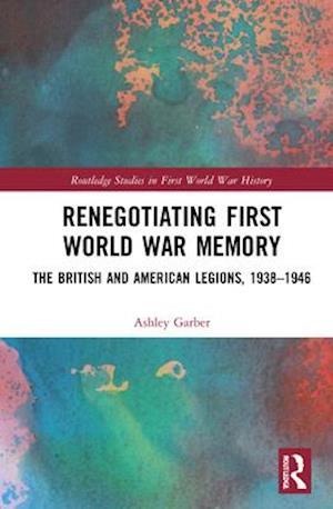 Renegotiating First World War Memory