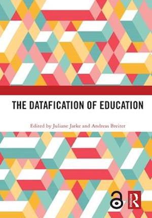 The Datafication of Education