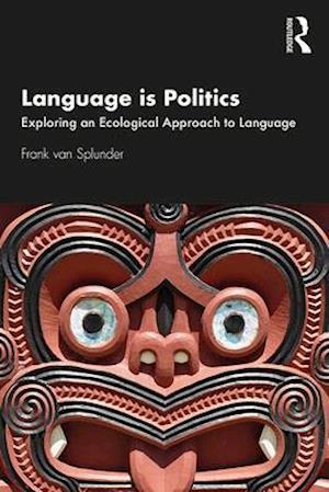 Language is Politics