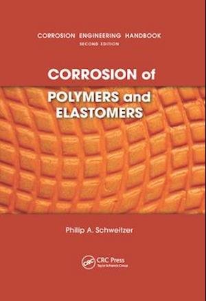 Corrosion of Polymers and Elastomers