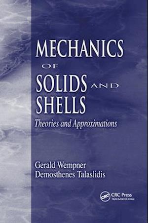 Mechanics of Solids and Shells