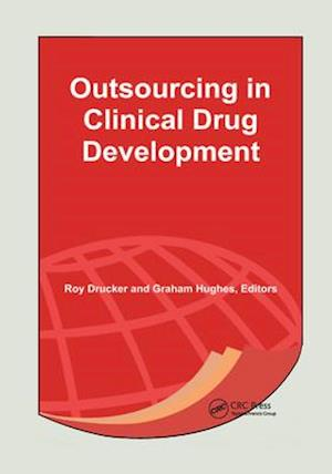 Outsourcing in Clinical Drug Development