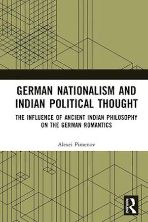 German Nationalism and Indian Political Thought