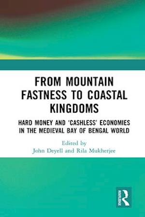 From Mountain Fastness to Coastal Kingdoms