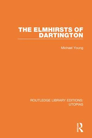 The Elmhirsts of Dartington