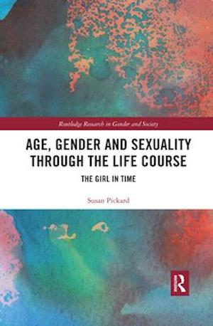 Age, Gender and Sexuality through the Life Course
