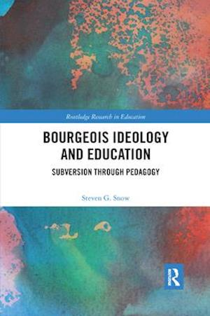 Bourgeois Ideology and Education