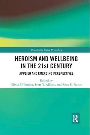 Heroism and Wellbeing in the 21st Century