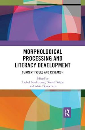 Morphological Processing and Literacy Development