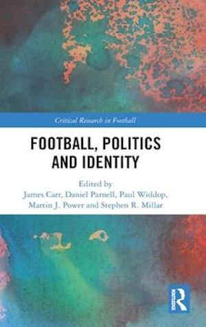 Football, Politics and Identity