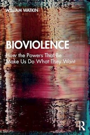 Bioviolence