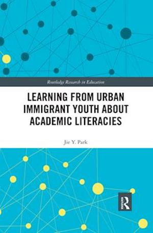 Learning from Urban Immigrant Youth About Academic Literacies