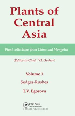 Plants of Central Asia - Plant Collection from China and Mongolia, Vol. 3