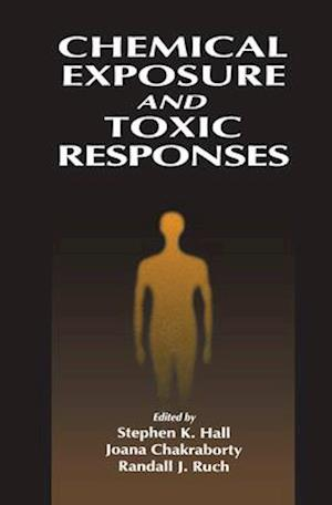 Chemical Exposure and Toxic Responses