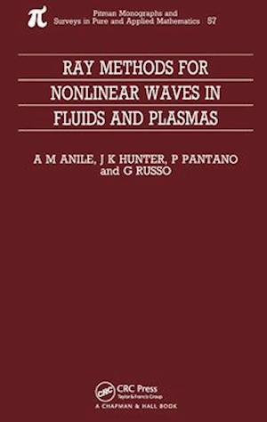 Ray Methods for Nonlinear Waves in Fluids and Plasmas