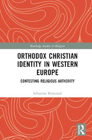 Orthodox Christian Identity in Western Europe