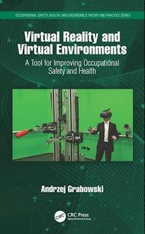 Virtual Reality and Virtual Environments