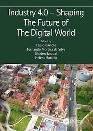 Industry 4.0 - Shaping The Future of The Digital World