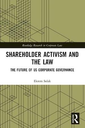 Shareholder Activism and the Law