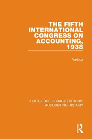 The Fifth International Congress on Accounting, 1938