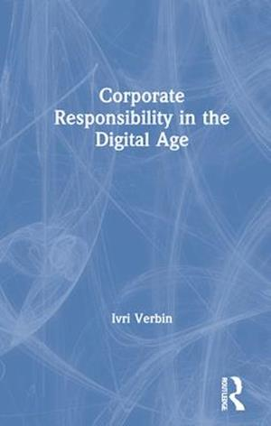 Corporate Responsibility in the Digital Age