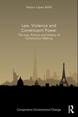 Law, Violence and Constituent Power