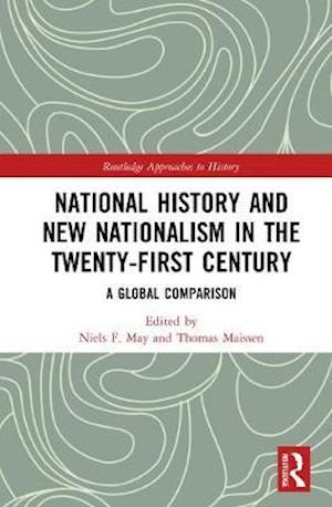 National History and New Nationalism in the Twenty-First Century