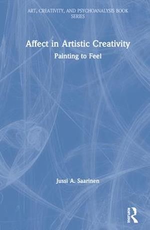 Affect in Artistic Creativity : Painting to Feel