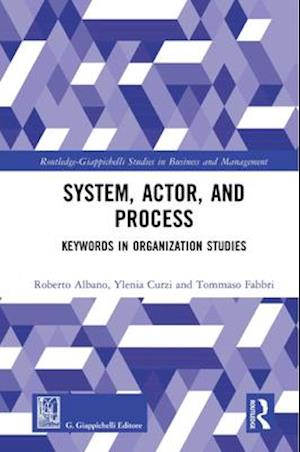 System, Actor, and Process