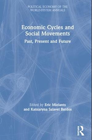 Economic Cycles and Social Movements