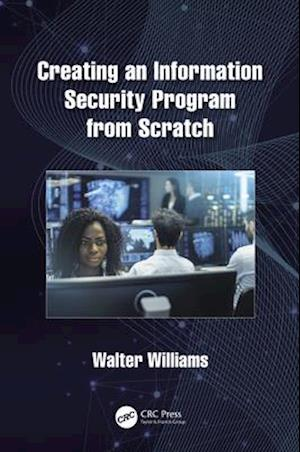 Creating an Information Security Program from Scratch