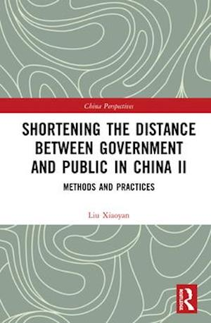 Shortening the Distance Between Government and Public in China II
