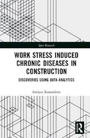 Work Stress Induced Chronic Diseases in Construction