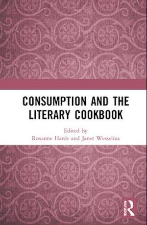 Consumption and the Literary Cookbook