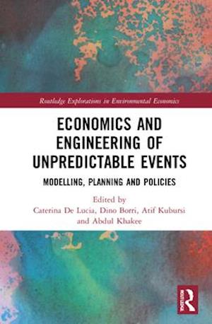 Economics and Engineering of Unpredictable Events