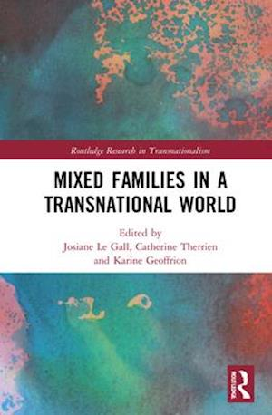 Mixed Families in a Transnational World