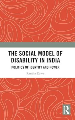 The Social Model of Disability in India