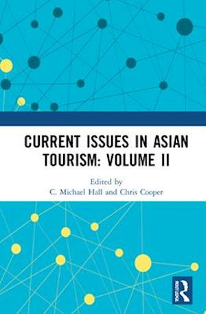 Current Issues in Asian Tourism: Volume II