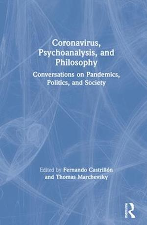 Coronavirus, Psychoanalysis, and Philosophy