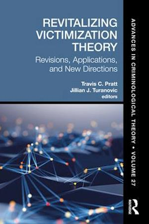 Revitalizing Victimization Theory