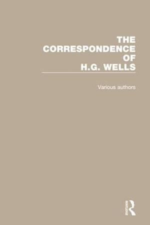 The Correspondence of H.G. Wells: Volumes 1-4