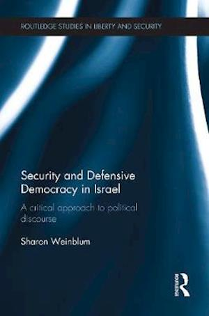 Security and Defensive Democracy in Israel