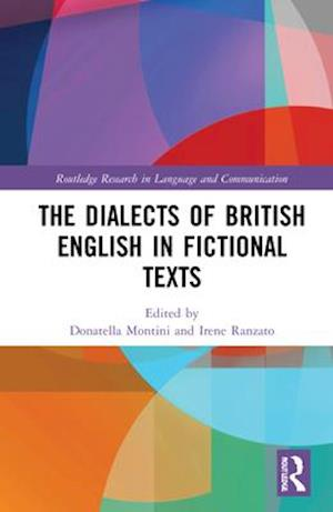 The Dialects of British English in Fictional Texts