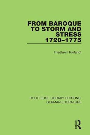 From Baroque to Storm and Stress 1720-1775