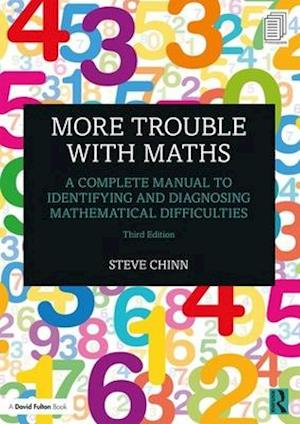 More Trouble with Maths : A Complete Manual to Identifying and Diagnosing Mathematical Difficulties
