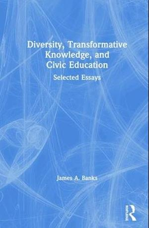 Diversity, Transformative Knowledge, and Civic Education
