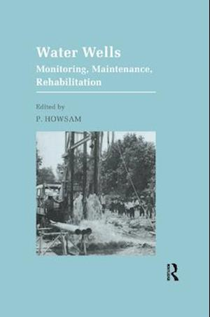 Water Wells - Monitoring, Maintenance, Rehabilitation