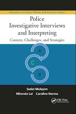 Police Investigative Interviews and Interpreting